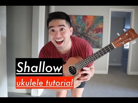 Lady Gaga, Bradley Cooper - Shallow (A Star Is Born) Ukulele Tutorial