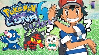 Pokémon Luna Nuzlocke Ep.1 - EL RETO MÁS DIFÍCIL AL QUE ME HE ENFRENTADO