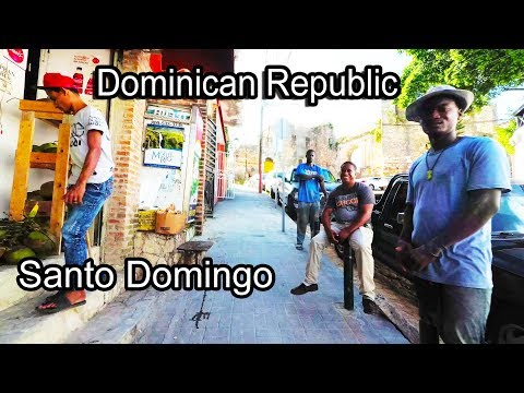 Dominican Republic - Walking Zona Colonial - Santo Domingo 2017