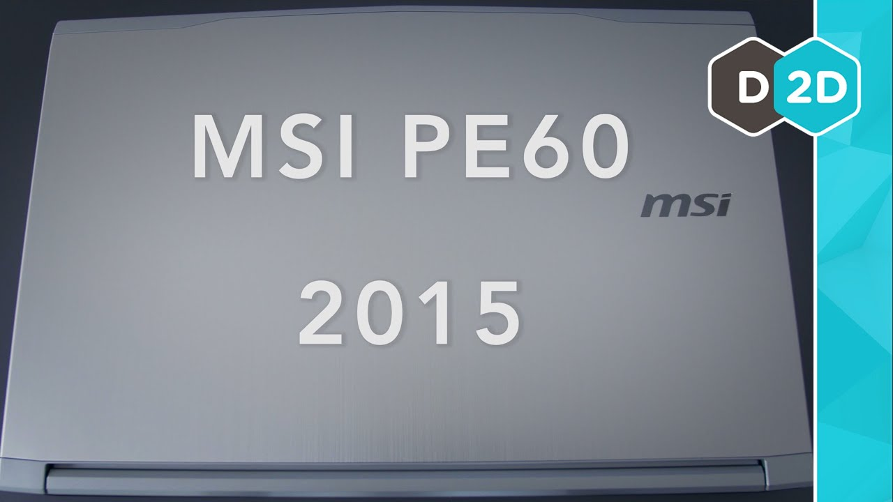 MSI PE60 (2015) Review - Is it a Good Gaming Laptop?