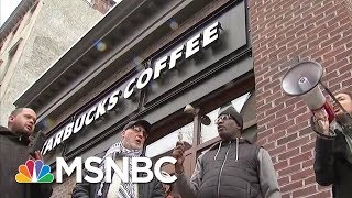 Starbucks Will Close Stores For One Day Nationwide May 29th For Racial Bias Training | MSNBC