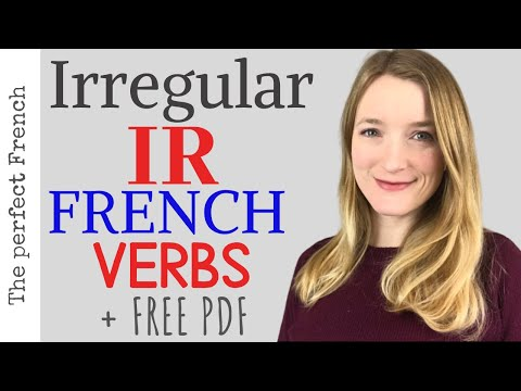 Irregular Ir French Verbs How To Conjugate Irregular Ir Verbs Present Tense Youtube