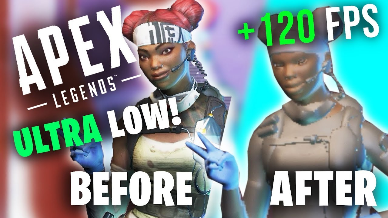 APEX LEGENDS - ULTRA LOW FPS BOOST FOR LOW END PCs / LAPTOP FIX LAG AND  STUTTER ULTRA LOW FPS GUIDE