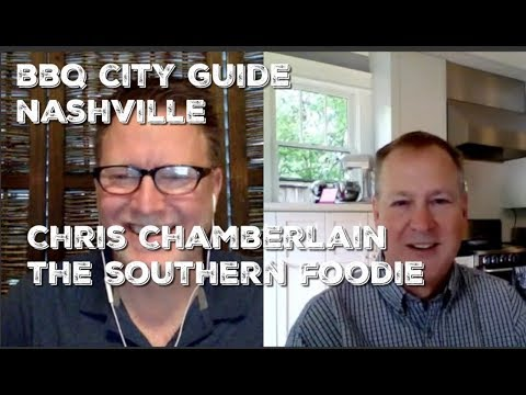 ]BBQ City Guide] - NASHVILLE By Chris Chamberlain - The Southern Foodie
