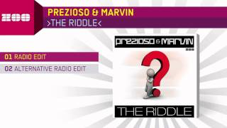 Prezioso & Marvin - The Riddle (Radio Edit)