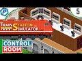 Train Station Simulator | Adding the Control Room | #5