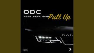ODC - Pull Up (feat. 4 Eva Noir)
