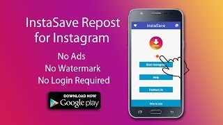 InstaSave Repost for Instagram _ Android version