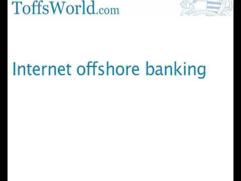 Internet offshore banking