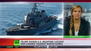 US military 'locked & loaded', Trump warns N.Korea