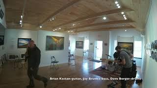 Brian Kastan guitar, Jay Brunka bass, Dave Berger drums