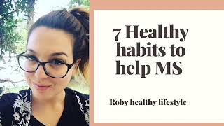 7 healthy habits to help ms