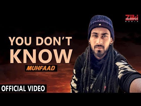 Muhfaad | Swaresh | YOU DON'T KNOW | Mynk ki filam (Official Music Video) | 2018