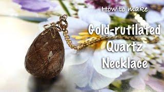 Handmade jewelry| Gold-rutilated Quartz Necklace|Necklace DI…