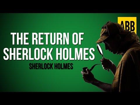 Sherlock Holmes: THE RETURN OF SHERLOCK HOLMES - FULL AudioBook