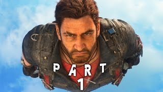 Just Cause 3 Walkthrough Gameplay Part 1 - Intro - C aign Mission 1 PS4 Xbox One