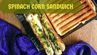 Spinach Corn Sandwich | how to make easy and quick corn spinach sandwich recipe | sandwich recipes
