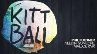 Phil Fuldner - Needin