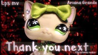 LPS: Thank You Next (MV) ^Ariana Grande^ ~Christmas Version~