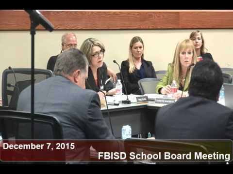 December 7, 2015 FBISD School Board Meeting Part 2