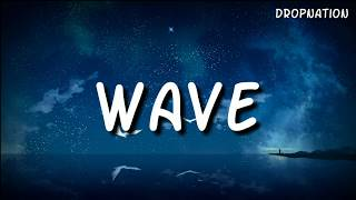 Justin Timberlake - Wave (Lyrics)