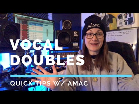 Quick Tips – Vocal Doubles