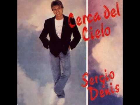 Sergio Denis - Cerca del cielo