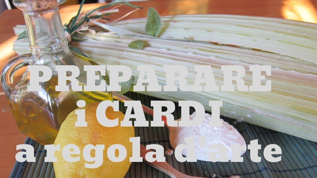 Il segreto per preparare e cucinare i cardi a regola d 39 arte cucinaresuperfacile youtube - Cucinare i cardi ...