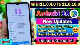 MIUI 11.0.4.0 To 11.0.10.0 Stable Android 10 Update Rolling Out Xiaomi Phones | MIUI 11 New Update