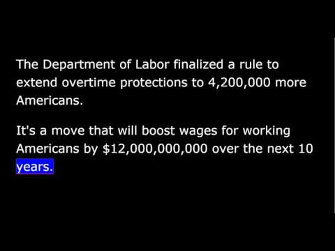 President Obama -  May 21st, 2016 - Weekly Address - Expanding Overtime Pay