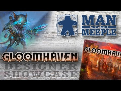 Gloomhaven Post Game Designer Spotlight by Man Vs Meeple (Spoilers)