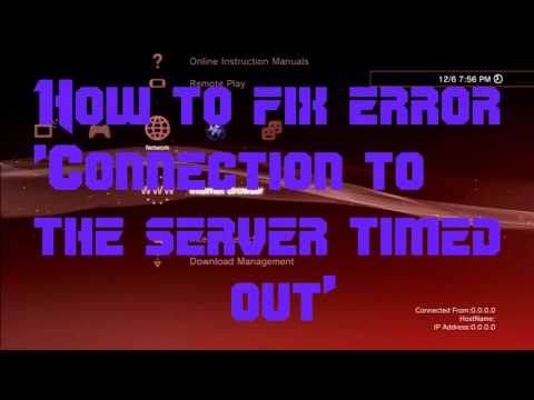 How to fix Error Connection timed out PSN [CFW]