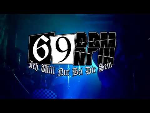 69 RPM - Ich Will Nur Bei Dir Sein   Rehearsal