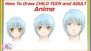 How To Draw CHILD, TEEN, and ADULT (ANIME) - Step By Step