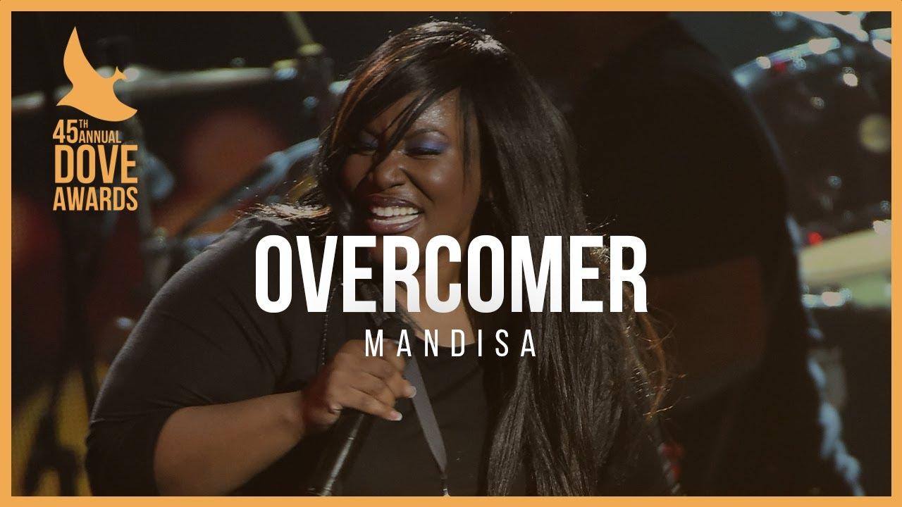 "Download Mandisa: ""Overcomer"" (45th Dove Awards)"