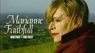Marianne Faithfull - One Foot In The Past (1993 Full Documentary)