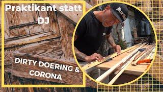 Dirty Doering macht ein Praktikum|DJ und Corona-Krise|Katermukke-Chef|Berliner Clubkultur|Frameworks