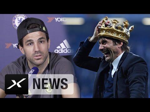 Cesc Fabregas: So machte Antonio Conte Chelsea zum Meister | FC Chelsea | Premier League