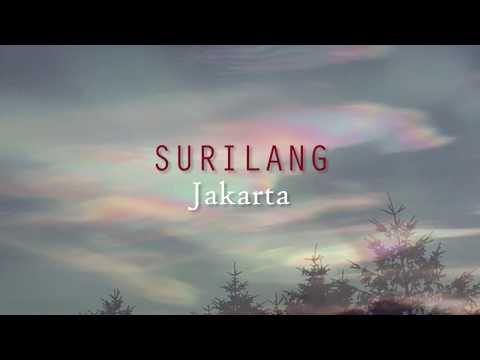Lirik Lagu Surilang Jakarta Beserta Videonya