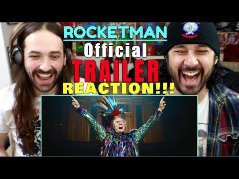 ROCKETMAN (2019) - Official TRAILER REACTION!!!