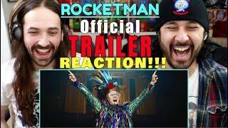 ROCKETMAN (2019) - Official TRAILER REACTION!!!