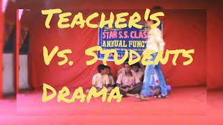 Drama theme of Teacher students |star s.s. classes| annual function 2018