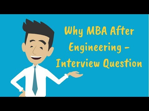 Why MBA After Engineering / BTech - 5 Tips to Answer Interview Question