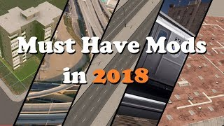 5 Must Have Mods in 2018