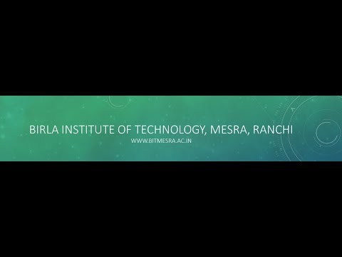 Birla Institute of Technology, Mesra | ADMISSIONS UPDATE 2018- PART 7