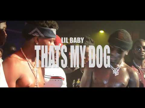 LIL BABY ( THATS MY DOG )LIVE FROM THE PALACE