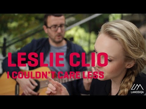 Leslie Clio - I couldn't care less (Live and Acoustic) 1/1