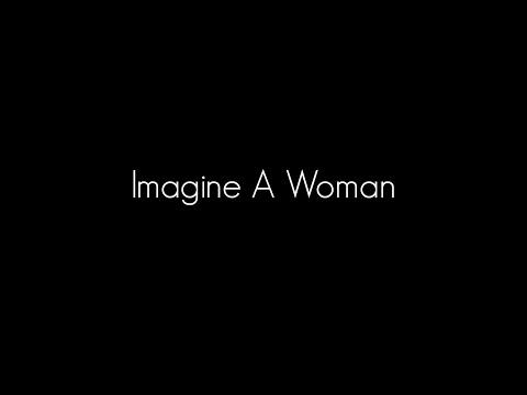 Imagine A Woman (Inspirational Poem)