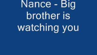 Nance - Big brother is watching you