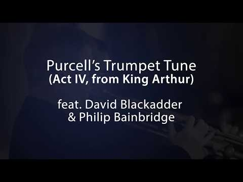 Purcell 'Trumpet Tune' from King Arthur